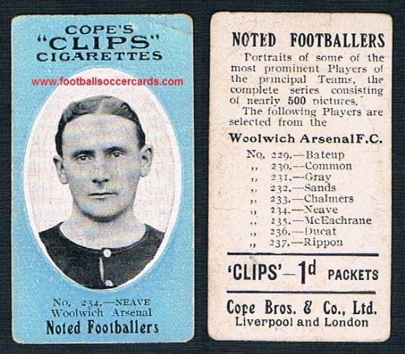 1909 Cope Brothers Noted Footballers 500 series Neave Woolwich Arsenal 234